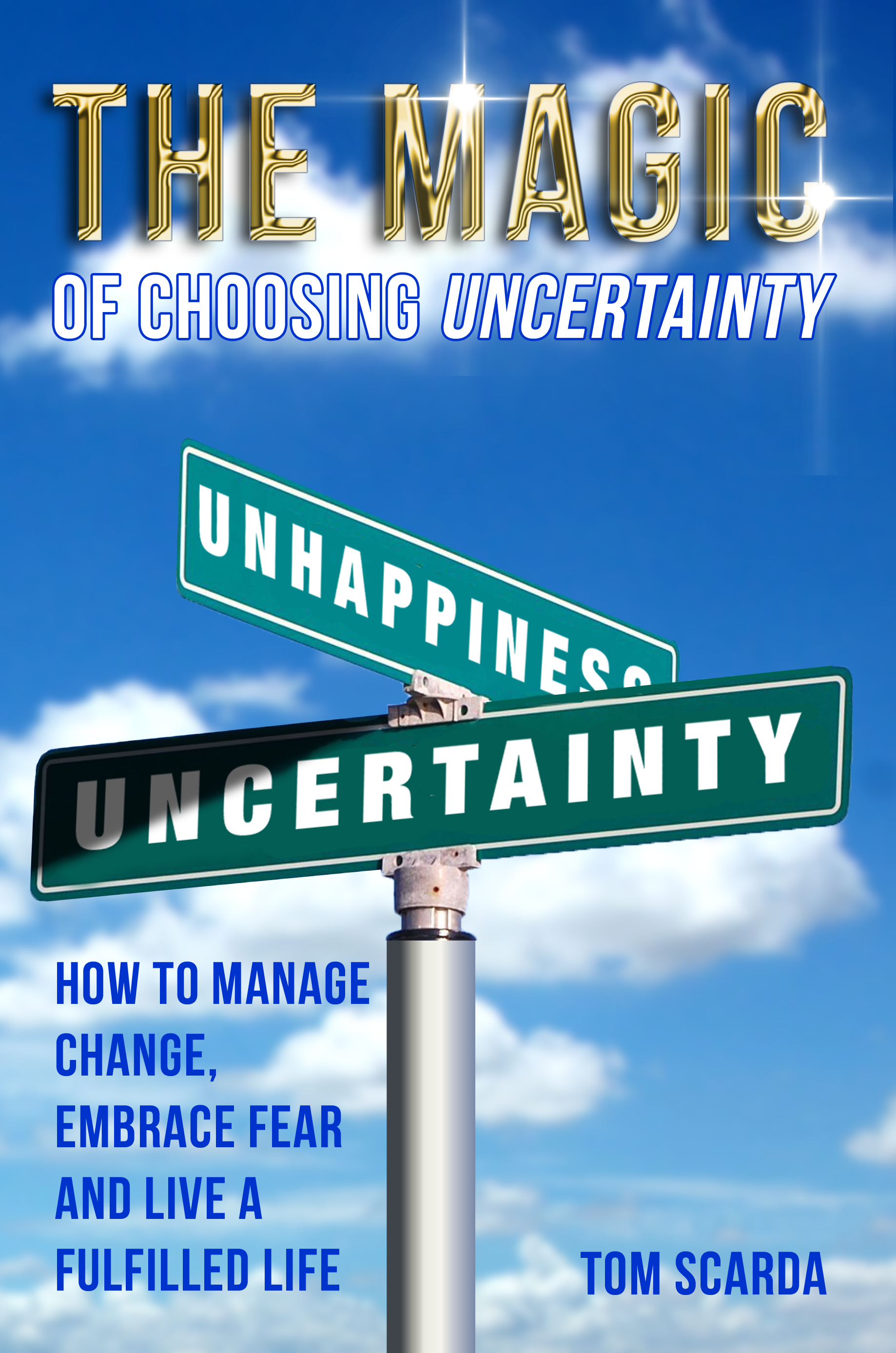 magic of uncertainty
